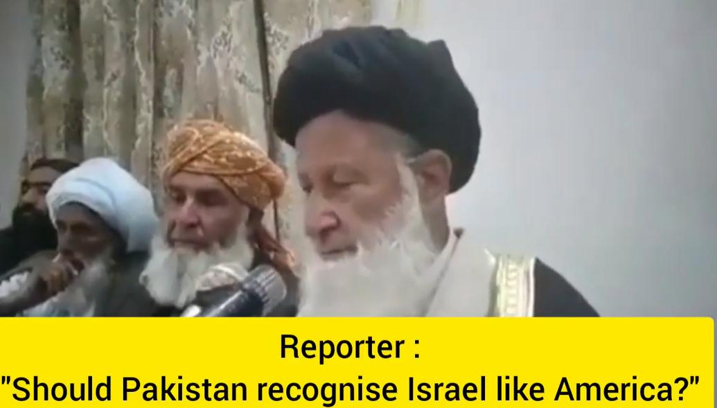 Maulana Muhammad Khan Sherani Says Pakistan Should Recognize Israel