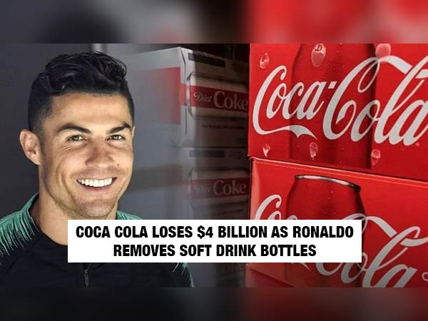Ronaldo Moves Coke Bottles & Endorses Water; Coca Cola Loses $4 Bn
