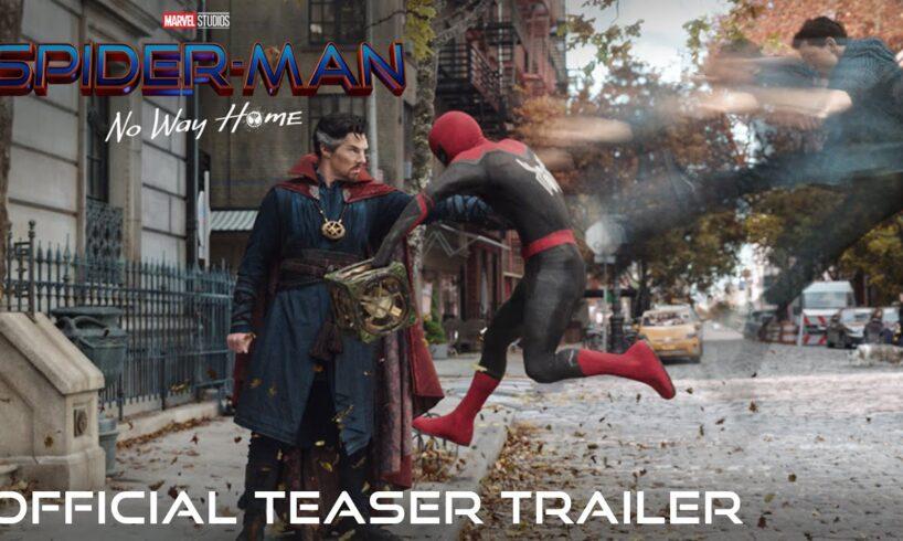 SPIDER-MAN: NO WAY HOME - Official Teaser Trailer (HD) 2021